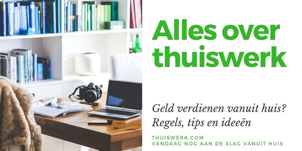 Alles over thuiswerk